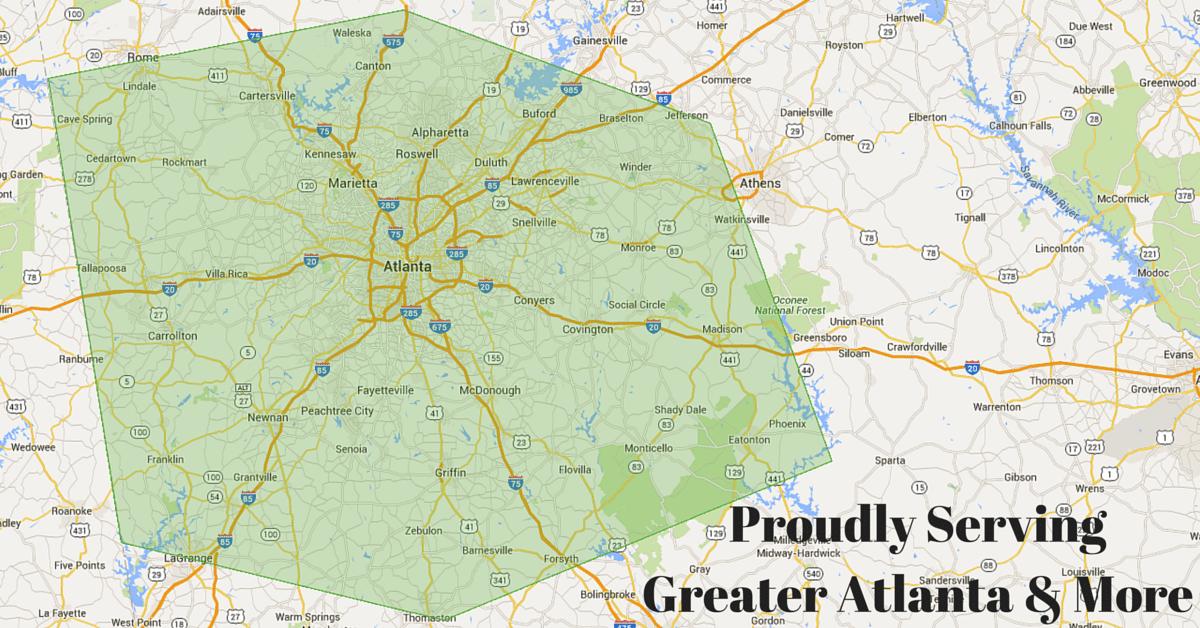 Proudly Serving GreaterAtlanta Area + More